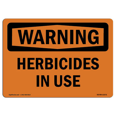 Osha Warning Sign - Herbicides In Use Made In The Usa