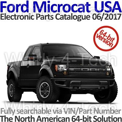 Ford Microcat USA 06/2017 Electronic Parts Catalogue. Windows 64-Bit Version.
