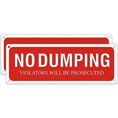 No Dumping Sign Violators Will Be Prosecuted Aluminum Metal For Indoor Outdoor