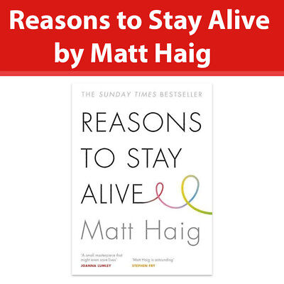 Reasons to Stay Alive By Matt Haig Paperback Book 9781782116820 NEW UK