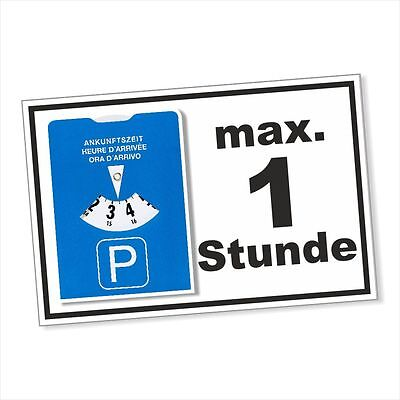Schild,Parkschild,Parkplatzschild,maximal eine 1 Stunde,Parkscheibe DRU 0222