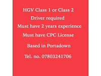 HGV Class 1 or Class2 Driver required.