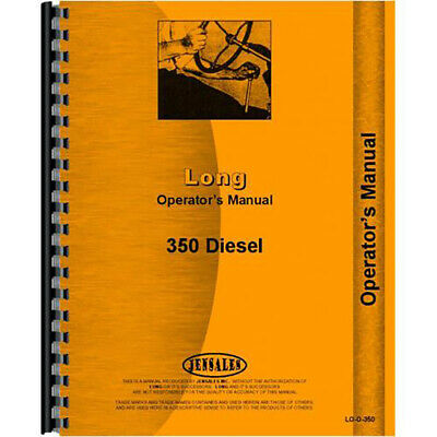 New Operators Manual For Long 350 Tractor