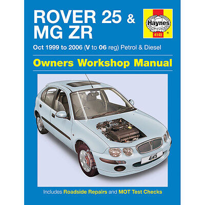 Rover 25 MGZR 1.1 1.4 1.6 1.8 Petrol 2.0 TD 99-06 (V to 06 Reg) Haynes Manual