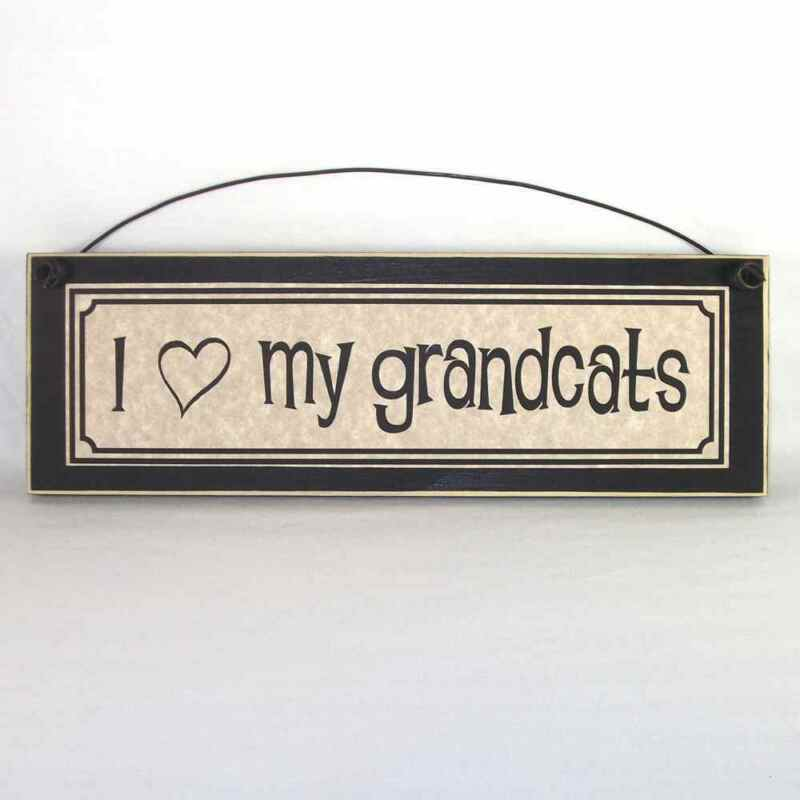 I LOVE MY GRANDCATS Funny Pet Lover Signs Plaques Gifts about dogs cats