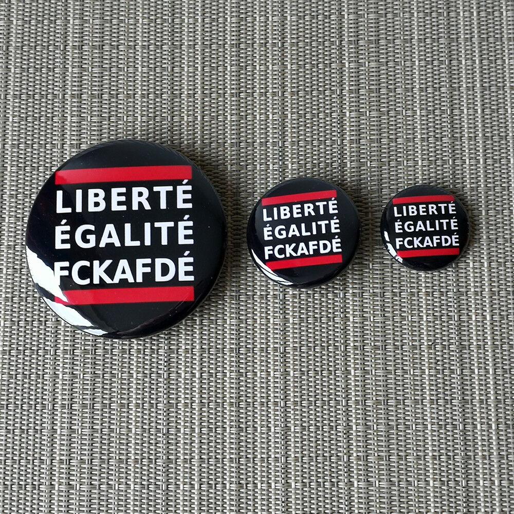 Liberté, Egalité, FCK-AFD Button