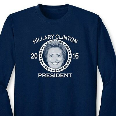 Hillary Clinton For President 2016 Funny Democratic Party Long Sleeve T-shirt