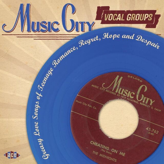 Music City Vocal Groups: Greasy Love Songs Of Teenage Romance, Regret, Hope...