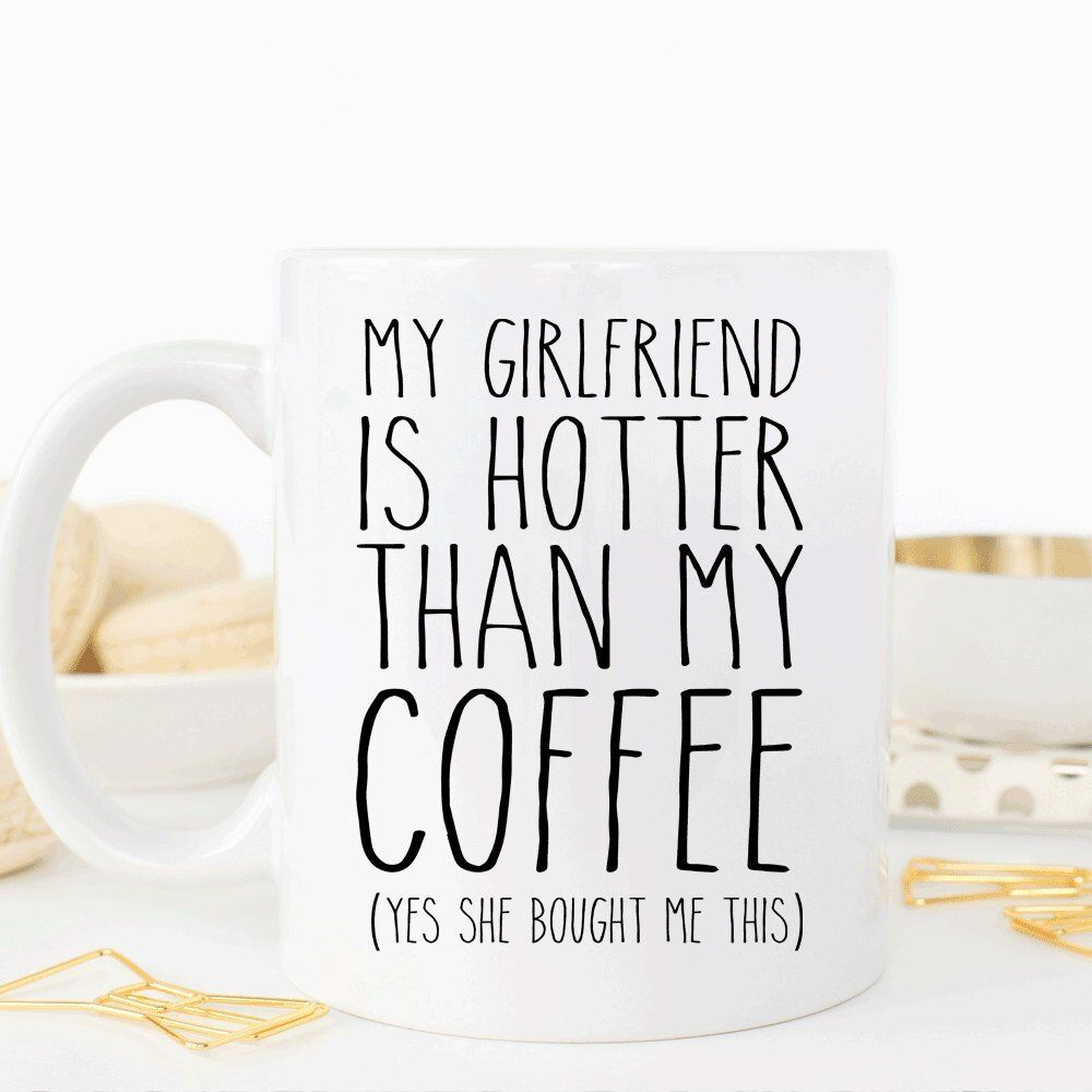My Girlfriend Is Hotter Than My Coffee, Funny Valentines Gif