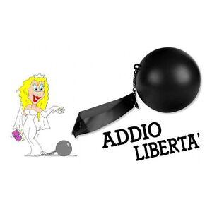 SP15501-PALLA-AL-PIEDE-SPOSI-ADDIO-LIBERTA-ADDIO-AL-NUBILATO-ADDIO-AL-CELIBATO