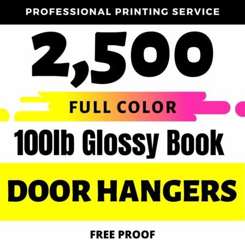 2,500 Custom Full Color 3.5x8.5 Door Hangers Glossy Promotional Real Printing