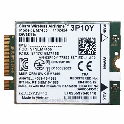 Dell Sierra Wireless AirPrime EM7455 DW5811e 4G WWAN NGFF Card  Dell part# 3P10Y 4 Part Lineup Card