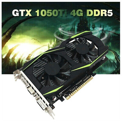 - Video Computer Gaming Graphics Display Card GTX1050Ti 128Bit PCI-E 4GB DDR5 HDMI