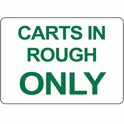 Horizontal Metal Sign Multiple Sizes Carts In Rough Only Park And Campground