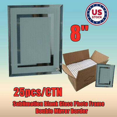 Usa 25pcs 8 Sublimation Heat Press Blank Glass Photo Frame Double Mirror Border