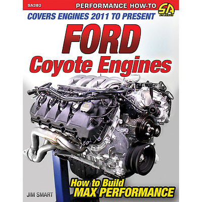 CarTech SA380 Literature Book How To Build Max Performance Ford Coyote Engines