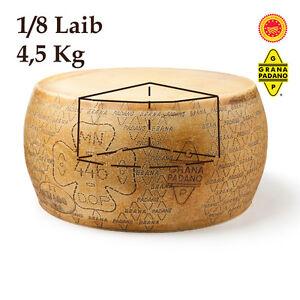 Grana Padano D.O.P - 4500g Stück 1/8 - Italienischer Käse Spezialität 12 Monate