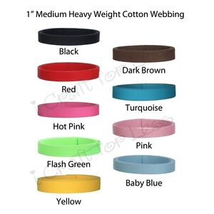 5-Yards-of-1-Inch-Medium-Heavy-Weight-Cotton-Webbing-20-Colors-to-Choose