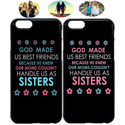 Sisters God Made Us Best Friend Phone Case Cover For iPhone X XR 5 6 7 8 S9 (Best Friend Cases For Iphone 5)