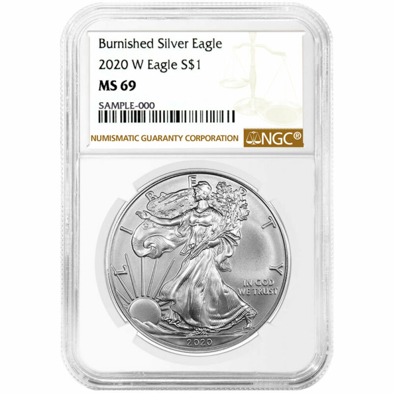 Presale - 2020-W Burnished $1 American Silver Eagle NGC MS69 Brown Label
