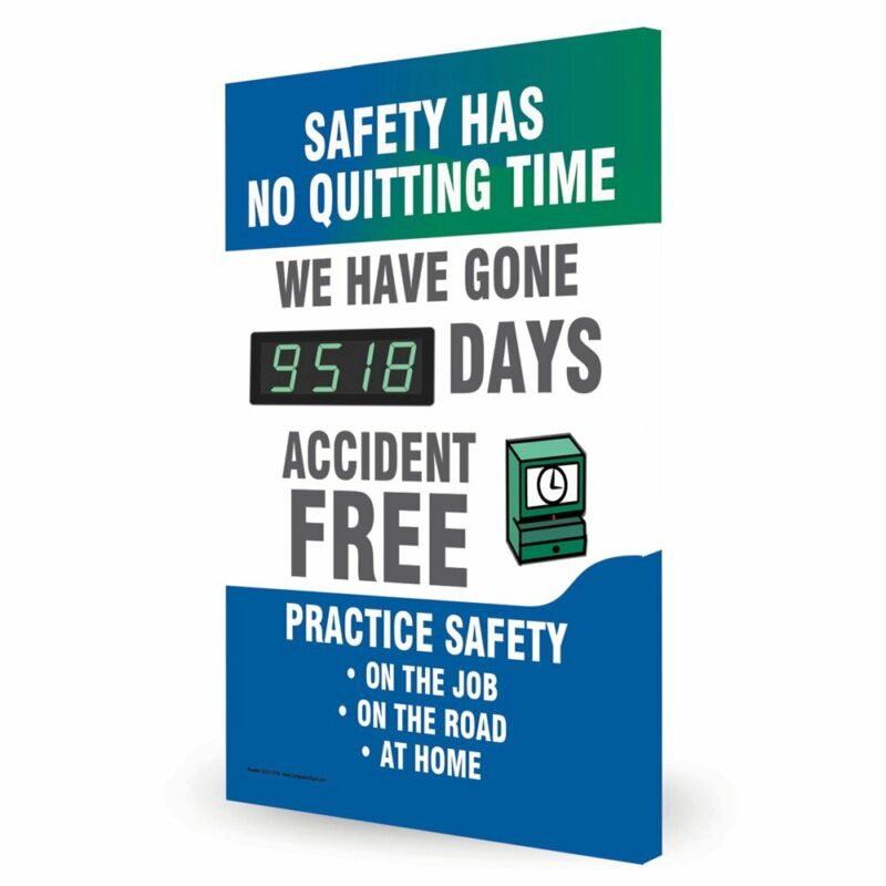 Safety Has No Quitting Time We Have Gone_ Days Digital Safety Scoreboard,...