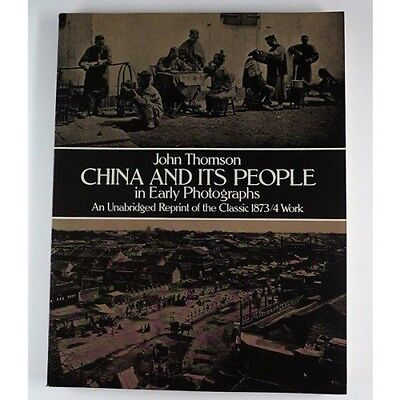 John Thomson - China and Its People in Early Photographs 0486243931
