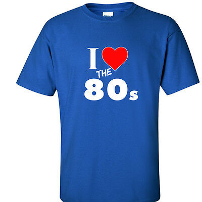 I Love The 80's T Shirt 80's Retro Vintage T-Shirt Old School 7 COLORS - I Love The 80s Tshirt