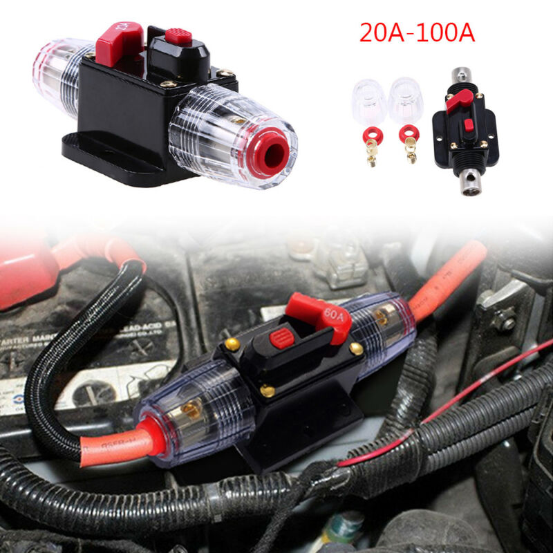 Circuit Breaker 20A-100A AMP Car Marine Stereo Audio Inline Replace Fuse DC 12V