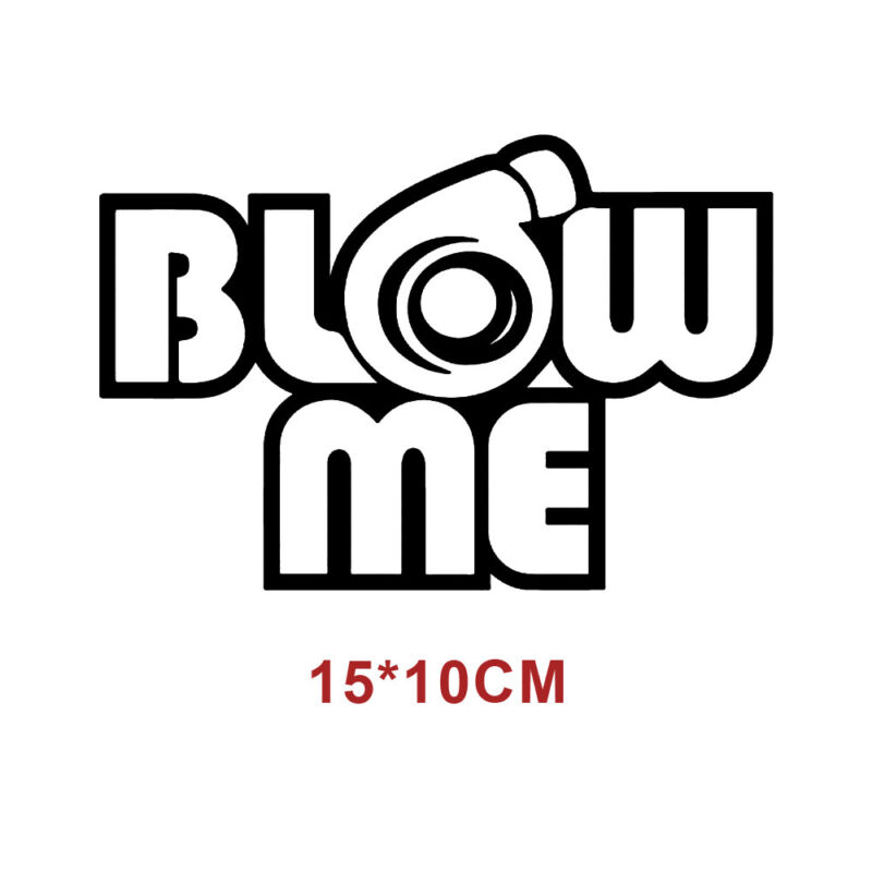 Details About 1x Blow Me Turbo Decal Funny Car Auto Vinyl Sticker Racing Exterior Window Decal