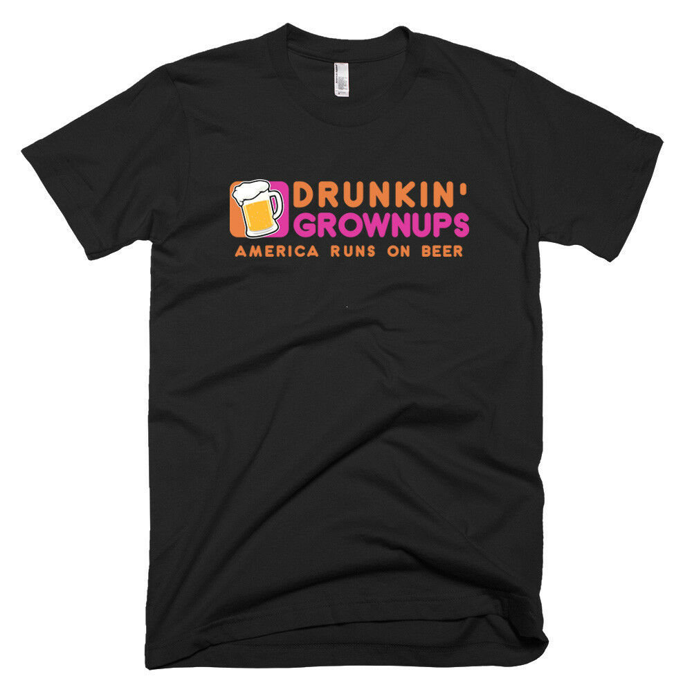 Drunkin Grownups Adult Humor drinking Beer Funny Novelty Tee