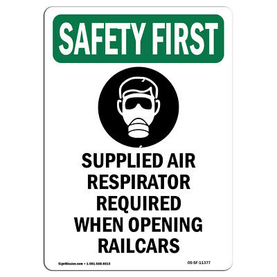 Osha Safety First Sign - Supplied Air Respirator With Symbol Made In The Usa