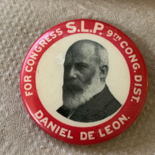 c 1900 Daniel DeLeon Socialist Labor Party New York Congressional Button
