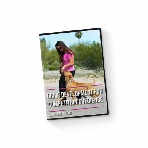 Drive Development for Competition Obedience DVD by Leerburg