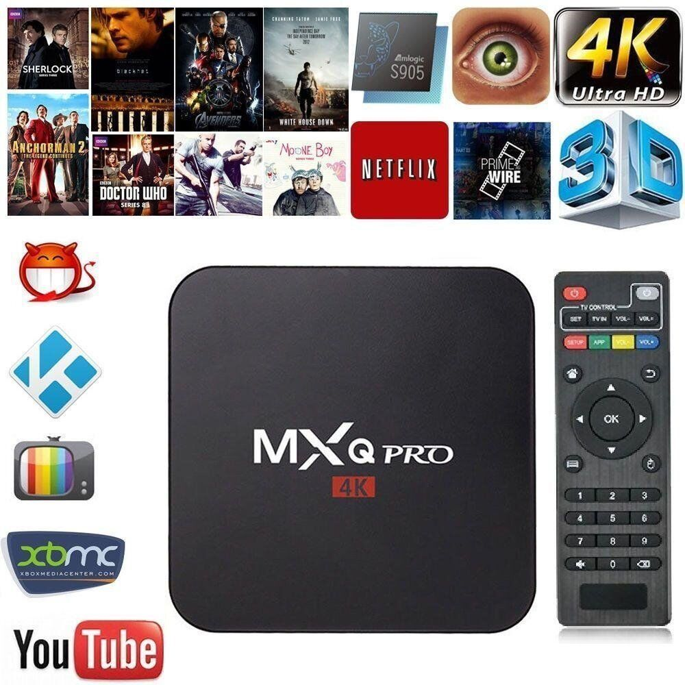 Android TV Boxes MXQ PRO 4KLATEST KODI Sports, Movies, TV Shows, KIDS, Fitness, Live TVin Middleton, West YorkshireGumtree - Android TV Boxes for Sale with LATEST AND BEST KODI . MXQ PRO 4K IS ONE OF THE BEST BOXES OUT THERE DONT MISS OUT ON THIS DEAL Unlimited entertainment with LATEST KODI Sports Movies TV Shows Live TV Fitness Kids and much more Prices are MXQ PRO 4K...