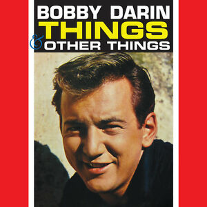 Bobby Darin – Things & Other Things CD