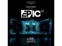ERIC PRYDZ EPIC 5.0 Tickets x 4. Unfortunately I am now unable to attend