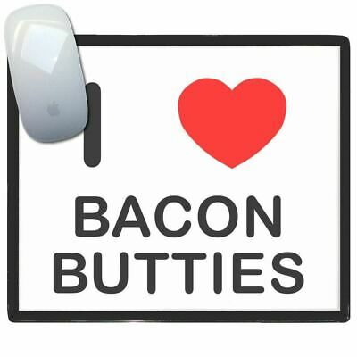 I Love Heart Bacon Butties - Thin Pictoral Plastic Mouse Pad Mat Badgebeast