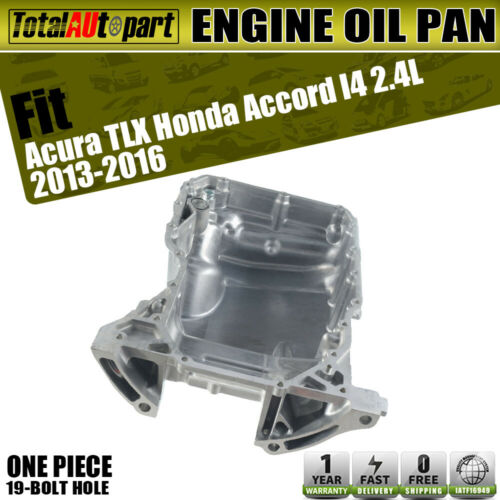 Engine Oil Pan For Honda Accord 2013-2016 TLX I4 2.4L