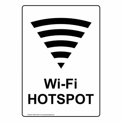 Compliancesigns Vertical Aluminum Wi-fi Hotspot Sign 14 X 10 In. With...