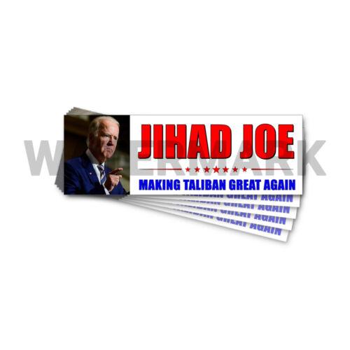 """Jihad Joe Pro Taliban - Anti Joe Biden - Trump Stickers 5 Pack 9""""x3"""" D&"""