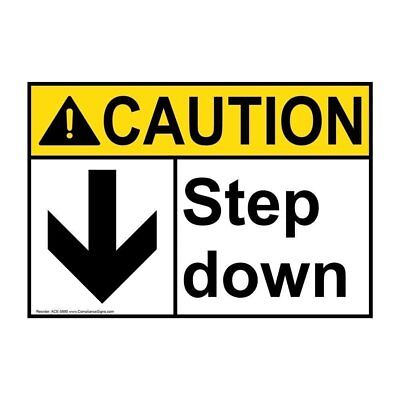 Caution Step Down ANSI Safety Label Sticker Decal, 10x7 in. Vinyl, Made in USA