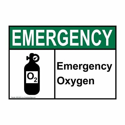 Emergency Oxygen Ansi Safety Sign 7x5 In. Plastic Made In Usa