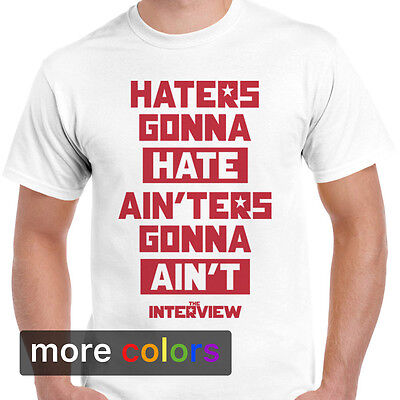 Interview Movie Haters Gonna Hate Mens T Shirt  James Franco Tee