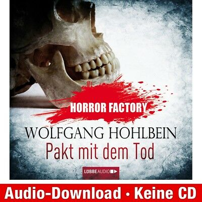 Hörbuch-Download (MP3) ★ W. Hohlbein: Horror Factory, Folge 1: Pakt mit dem