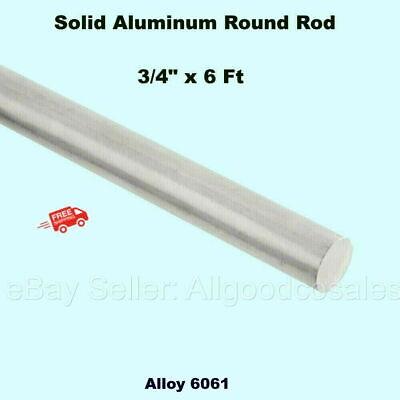 Solid Aluminum Round Rod 34 X 6 Ft Bar Stock Alloy 6061 Unpolished Finish