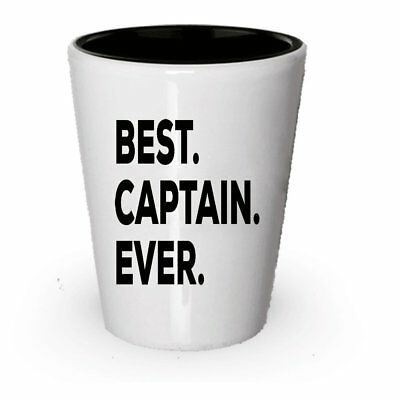 Captain Gifts - Best Captain Ever Shot Glass - For Men Women Kids Girls