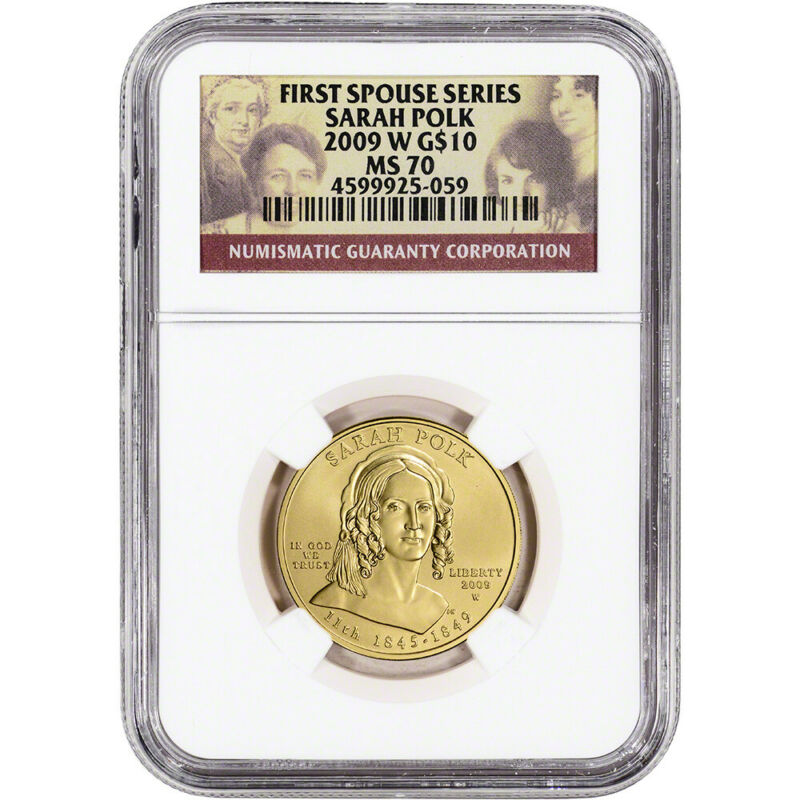 2009-W US First Spouse Gold 1/2 oz BU $10 - Sarah Polk NGC MS70