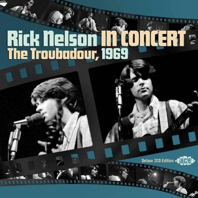 RICK NELSON IN CONCERT - THE TROUBADOUR 1969 - CDCH2 1287