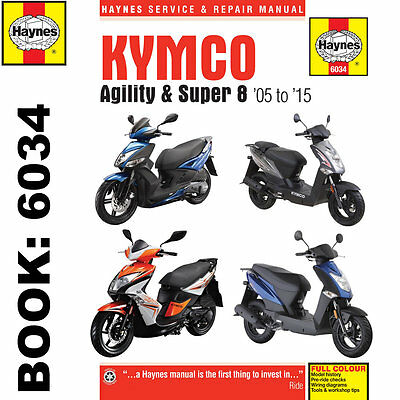 Kymco Agility and Super 8 50cc 125cc Scooters 2005-15 Haynes Workshop Manual