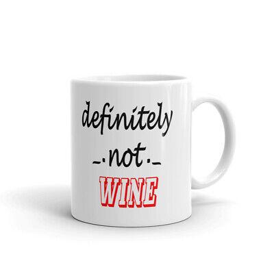 Definitely Not Wine Bar Funny Coffee Tea Ceramic Mug Office Work Cup Gift